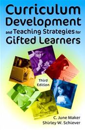 Curriculum Development and Teaching Strategies for Gifted Learners