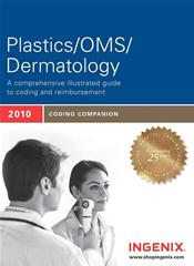 Coding Companion 2010: Plastics/OMS/Dermatology. A Comprehensive Illustrated Guide to Coding and Reimbursement Image
