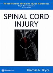 Spinal Cord Injury: Rehabilitation Medicine Quick Reference Cover Image