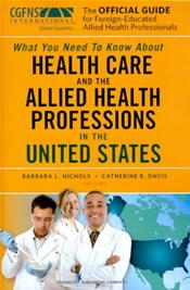 Official Guide for Foreign Educated Health Care Professionals: What You Need to Know About Health Care and the Allied Health Professions in the United States Image
