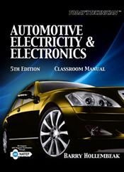 Today's Technician: Automotive Electricity and Electronics. Includes Classroom Manual and Spiral Text
