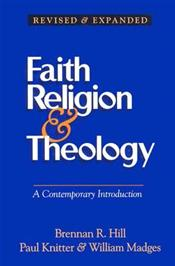 Faith, Religion, and Theology: A Contemporary Introduction