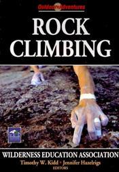 Rock Climbing: Outdoor Adventures