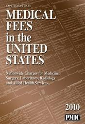 Medical Fees in the United States: Nationwide Charges for Medicine, Surgery, Laboratory, Radiology and Allied Health Services Image
