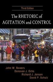 Rhetoric of Agitation and Control