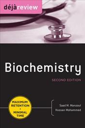 Deja Review: Biochemistry