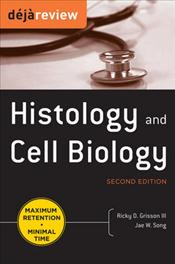 Deja Review: Histology and Cell Biology