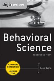 Deja Review: Behavioral Science