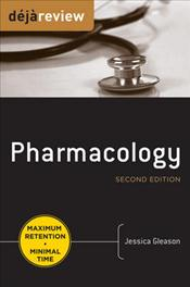 Deja Review: Pharmacology