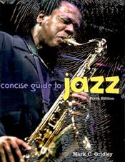 Concise Guide to Jazz Valuepack. Includes Textbook and Audio CD-ROMs