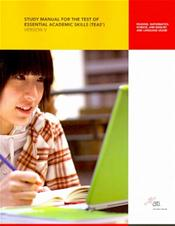 Study Manual for the Test of Essential Academic Skills (TEAS): Reading, Mathematics, Science and English and Language Usage. Version V (5)