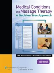 Medical Conditions and Massage Therapy: A Decision Tree Approach. Text with Internet Access Code for thePoint