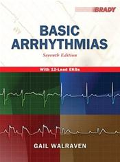 Basic Arrhythmias. Text with Internet Access Code