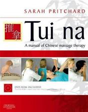 Tui Na: A Manual of Chinese Massage Therapy. Text with DVD