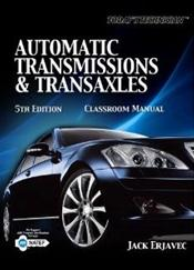 Today's Technician: Automatic Transmissions and Transaxles. Classroom and Shop Manuals. 2 Books