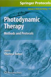 Photodynamic Therapy: Methods and Protocols
