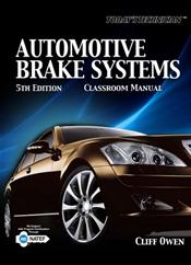 Today's Technician: Automotive Brake Systems. Includes Spiral Shop Manual and Classroom Manual