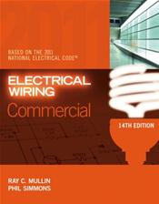 Electrical Wiring: Commercial. Based on the 2011 National Electrical Code