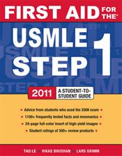 First Aid for the USMLE Step 1: 2011