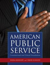 American Public Service: Constitutional and Ethical Foundations