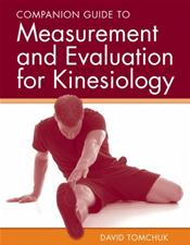 Companion Guide to Measurement and Evaluation for Kinesiology