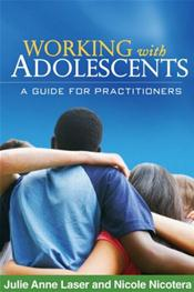 Working with Adolescents: A Guide for Practitioners