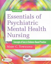 Essentials of Psychiatric Mental Health Nursing: Concepts of Care in Evidence-Based Practice. Text with CD-ROM for Windows and Macintosh