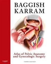 Atlas of Pelvic Anatomy and Gynecologic Surgery Cover Image