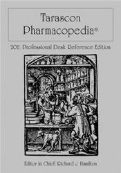 Tarascon Pharmacopoeia 2011. Professional Desk Reference Edition