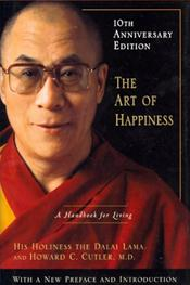 Art of Happiness: A Handbook for Living. 10th Anniversary Edition
