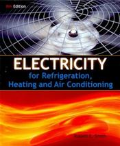Electricity for Refrigeration, Heating and A/C Package. Includes Textbook and Lab Manual