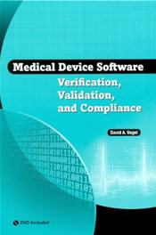 Medical Device Software Verification, Validation, and Compliance. Text with DVD Cover Image