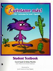 New Cuentame mas: A TPRS Curriculum for Level 1 Spanish. Student Textbook Cover Image