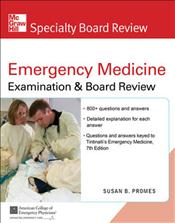 Tintinalli's Emergency Medicine: Examination & Board Review. Text with CD-ROM for Windows and Macintosh