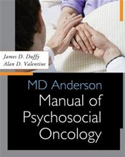 MD Anderson Manual of Psychosocial Oncology