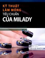 Tieu Chuan Cua Milady: Huong dan Nghien cuu Ky thuat Lam Mong Bang Tieng Vietnamese (Milady's Standard Nail Technology)