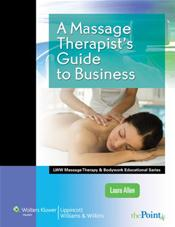 Massage Therapist's Guide to Business.2Text with Internet Access Code for thePoint