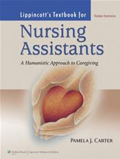 Lippincott's Textbook for Nursing Assistants: A Humanistic Approach to Caregiving. Text with DVD and Internet Access Code for thePoint