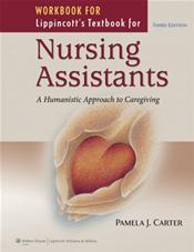 Workbook for Lippincott's Textbook for Nursing Assistants: A Humanistic Approach to Caregiving