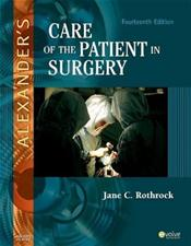 Alexanders Care of the Patient in Surgery. Includes Textbook and Instrumentation for the Operating Room Cover Image
