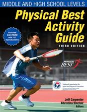 Physical Best Activity Guide: Middle and High School Levels. Text with CD-ROM for Windows and Macintosh