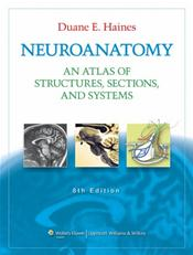 Neuroanatomy: An Atlas of Structures, Sections, and Systems. Text with Internet Access Code for thePoint