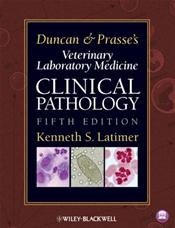 Duncan and Prasse's Veterinary Laboratory Medicine: Clinical Pathology