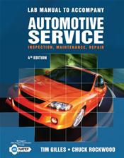 Lab Manual to Accompany Automotive Service: Inspection, Maintenance, and Repair