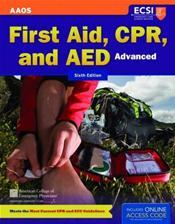 First Aid, CPR, and AED: Advanced. Text with Internet Access Code