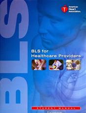 Basic Life Support for Healthcare Providers: Student Manual: Professional. Includes Quick Reference Card