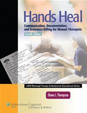 Hands Heal: Communication, Documentation, and Insurance Billing for Manual Therapists. Text with Internet Access Code for thePoint