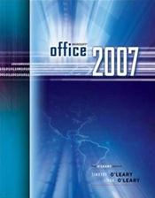 Microsoft Office 2007: The O'Leary Series