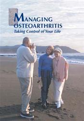Managing Osteoarthritis: Taking Control of Your Life Booklet