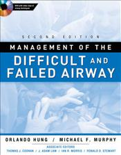 Management of the Difficult and Failed Airway. Text with DVD
